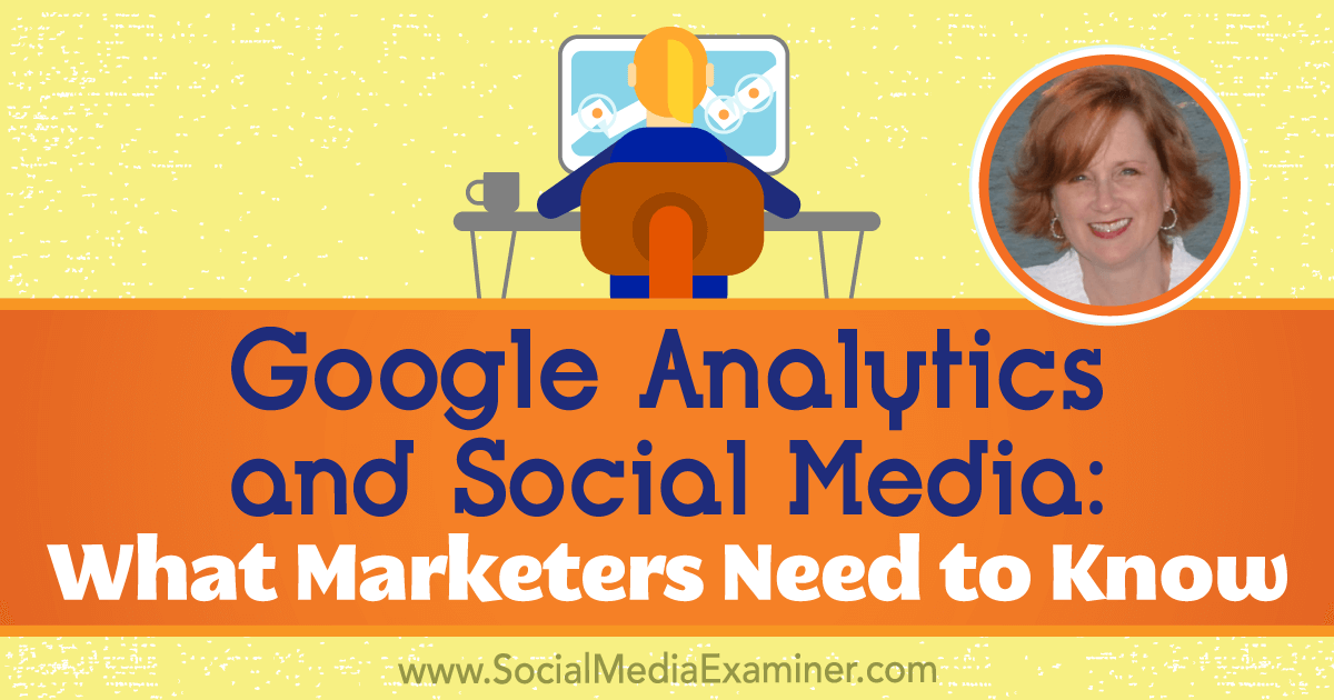 Digital Recap:  Google Analytics and Social Media: What Marketers Need to Know (Audio Only)